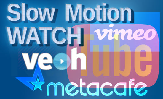 Slow Motion Video Watch