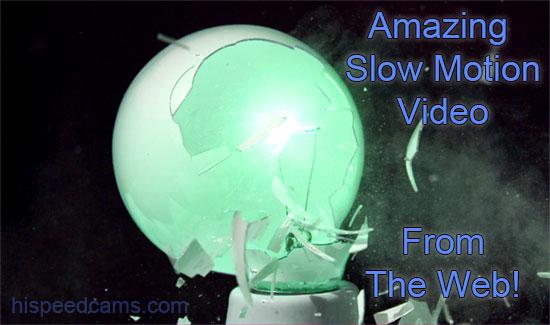 Five Cool Slow Motion Videos