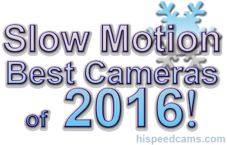 BEST SLOW MOTION CAMERAS