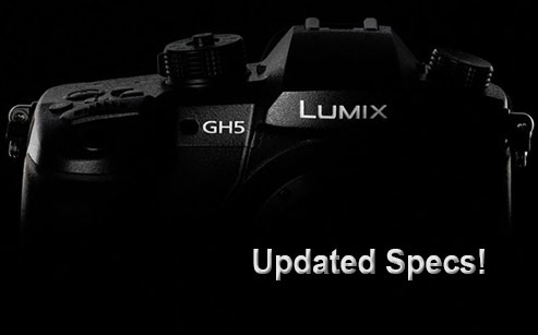 Panasonic GH5 Updated New Specs