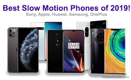 Best Slow Motion Phones of 2019