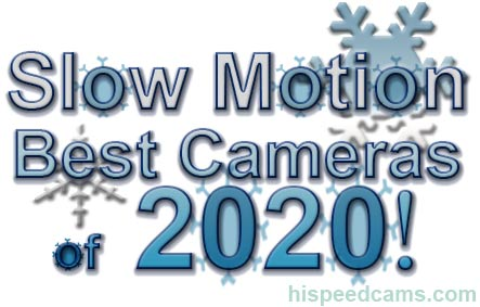 BEST SLOW MOTION CAMERAS OF 2020